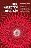 Wilson Robert Anton - Sex narkotyki i okultyzm