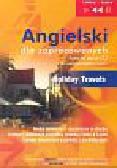 Guzik Dorota, Bruska Joanna, Kicińska Anna - Angielski dla zapracowanych Holiday travels (Płyta CD)