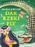 Kruger Maria - Dar rzeki Fly