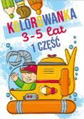 praca zbiorowa - Kolorowanka 3-5 lat cz.1