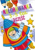 praca zbiorowa - Kolorowanka 3-5 lat cz.3