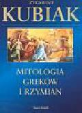 Kubiak Zygmunt - Mitologia Greków i Rzymian