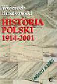 Roszkowski Wojciech - Historia Polski 1914-2001