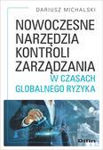 Michalski Dariusz - Nowoczesne narzędzia kontroli zarządzania w czasach globalnego ryzyka