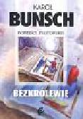 Bunsch Karol - Bezkrólewie