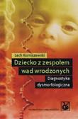 Korniszewski Lech - Dziecko z zespołem wad wrodzonych