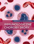 Pituch-Noworolska A. - Immunologiczne choroby skóry