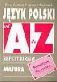 Litman Ewa, Stefański Janusz - Język polski Romantyzm Pozytywizm od A do Z Repetytorium