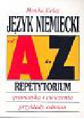 Siekaj Monika - Język niemiecki od A do Z Repetytorium