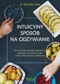 Mareike Awe - Intuicyjny sposób na odżywianie