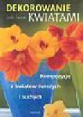 Spours Judy - Dekorowanie kwiatami
