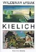 Łysiak Waldemar - Kielich