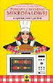 Yates Anette, Young Caroline - Potrawy z kuchenki mikrofalowej z opiekaczem i grillem