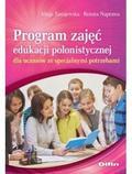 Tanajewska Alicja, Naprawa Renata - Program zajęć edukacji polonistycznej dla uczniów ze specjalnymi potrzebami
