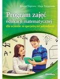 Tanajewska Alicja, Naprawa Renata - Program zajęć edukacji matematycznej dla uczniów ze specjalnymi potrzebami