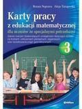 Naprawa Renata, Tanajewska Alicja - Karty pracy z edukacji matematycznej dla uczniów ze specjalnymi potrzebami Część 3. Zakres ćwiczeń doskonalących umiejętności dotyczące działań na liczbach, obliczeniach pieniężnych, z