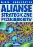 Romanowska M. - Alianse strategiczne przedsiębiorstw