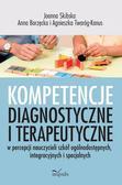 Skibska Joanna, Anna Borzęcka, Agnieszka Twaróg-K - Kompetencje diagnostyczne i terapeutyczne..