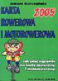 Kurczyński Antoni - Karta rowerowa i motorowerowa 2005