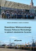 Bryniewicz Wioleta, Stasieniuk Żaneta - Dowództwo Wielonarodowego Korpusu Północno-Wschodniego w opiniach mieszkańców Szczecina