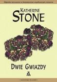 Stone Katherine - Dwie gwiazdy