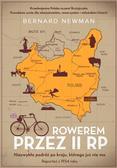 Bernard Newman - Rowerem przez II RP. Niezwykła podróż po kraju...