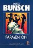 Bunsch Karol - Parmenion