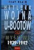 Blair Caly - Hitlera wojna U-bootów-Myśliwi 1939-1942 cz.1
