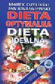 Chyliński Marek, Kwaśniewski Jan - Dieta optymalna Dieta idealna
