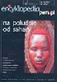 Encyklopedia pwn.pl Na południe od Sahary 14