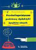 Dakowska Maria - Psycholingwistyczne podstawy dydaktyki języków obcych
