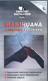 Marihuana a organizm człowieka