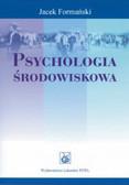 Formański Jacek - Psychologia środowiskowa