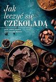 Joyeux Henri, Berton Jean - Jak leczyć się czekoladą