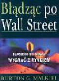 Malkiel Burton G. - Błądząc po Wall Street