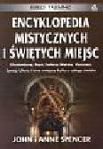 Spencer John, Spencer Anne - Encyklopedia mistycznych i świętych miejsc