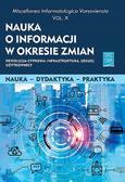 Nauka o informacji w okresie zmian X. Rewolucja cyfrowa: infrastruktura, usługi, użytkownicy