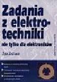 Zyta Zachara - Zadania z elektrotechniki nie tylko dla elektroników