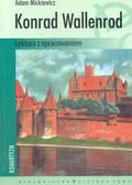 Mickiewicz Adam - Konrad Wallenrod