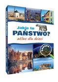 Jarosław Górski - Jakie to państwo? Atlas dla dzieci. Europa