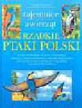 Stawarczyk Tadeusz, Skakuj Michał, Szypuła Henryk - Rzadkie ptaki Polski