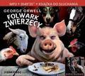 George Orwell - Folwark Zwierzęcy Audiobook