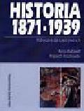 Radziwiłł Anna i Roszkowski Wojciech - Historia 1871-1939