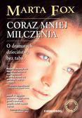 Marta Fox - Coraz mniej milczenia