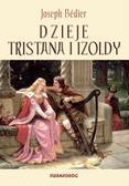 Joseph Bdier - Dzieje Tristana i Izoldy