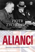 Piotr Zychowicz - Alianci