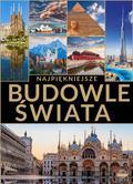 Górski Jacek, Lasociński Dawid, Wojtyczka Izabela - Najpiękniejsze budowle świata