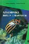 Bunalski Marek, Nowacki Janusz - Szkodniki roślin uprawnych