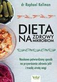 Raphael Kellman - Dieta na zdrowy mikrobiom