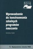 Dylak Stanisław - Wprowadzenie do konstruowania szkolnych programów nauczania